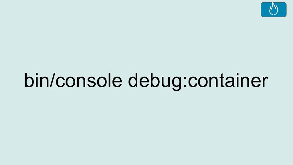 bin/console debug:container