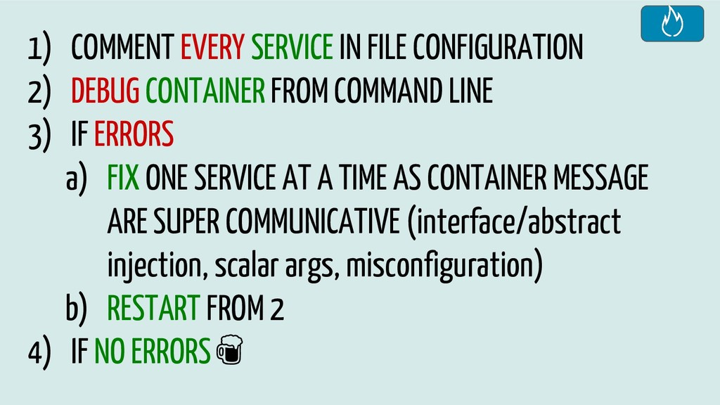 1) COMMENT EVERY SERVICE IN FILE CONFIGURATION ...