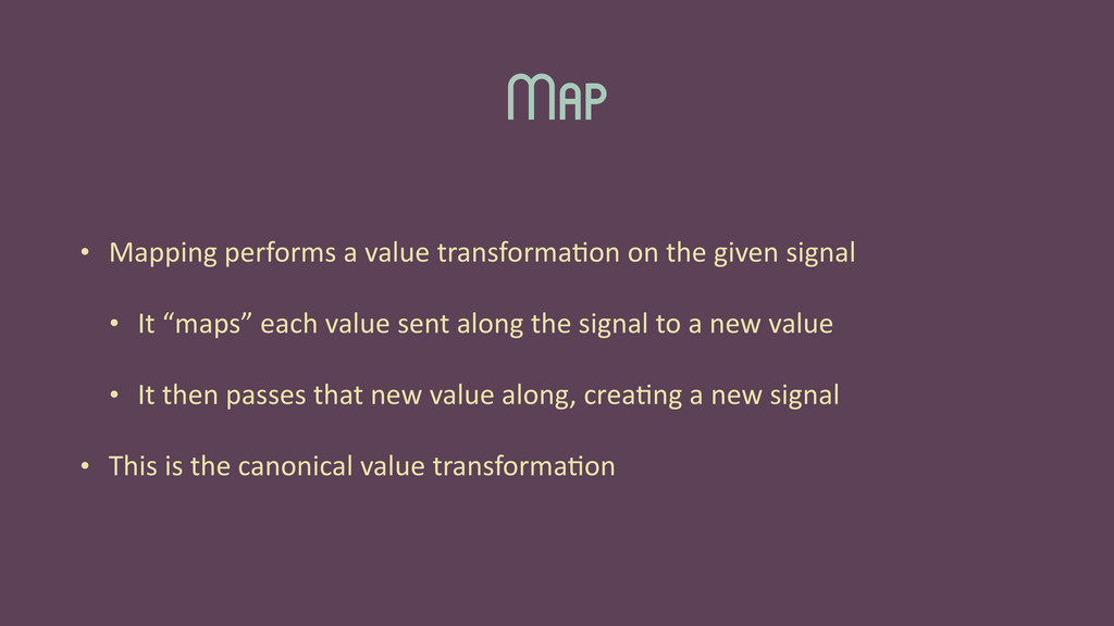 Map • Mapping	
