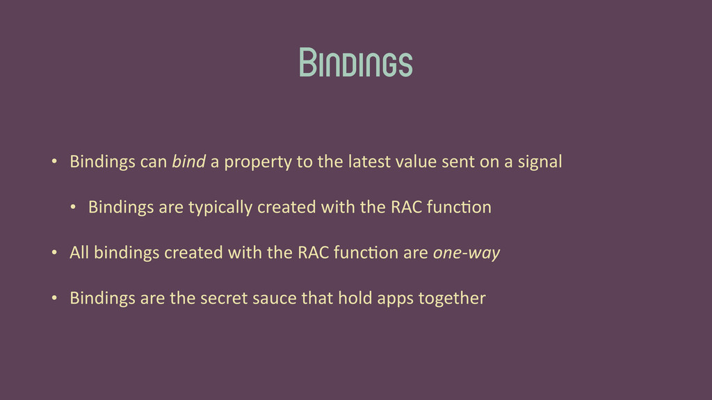 Bindings • Bindings	