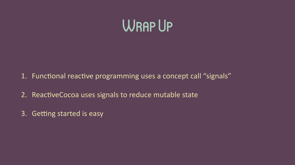 Wrap Up 1. Func'onal	