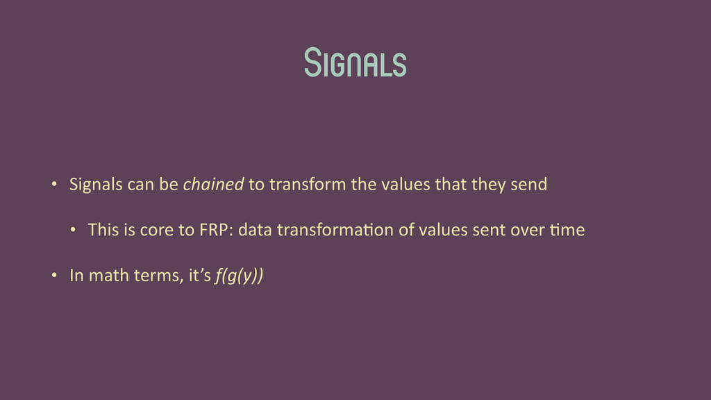 Signals • Signals	