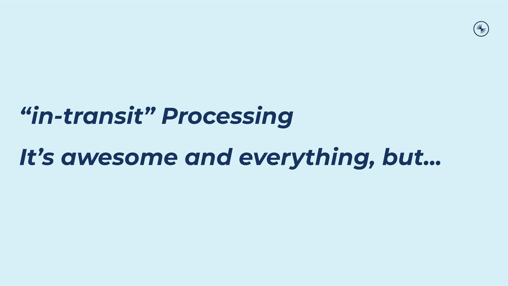 """""""in-transit"""" Processing It's awesome and everyt..."""