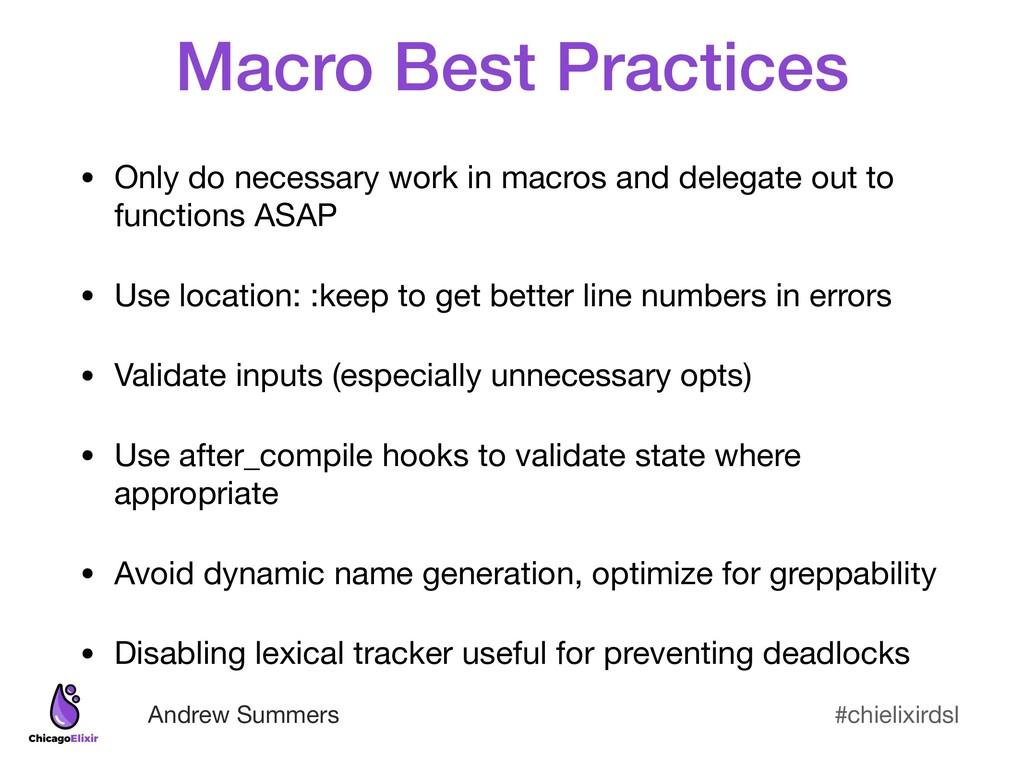 #chielixirdsl Andrew Summers Macro Best Practic...