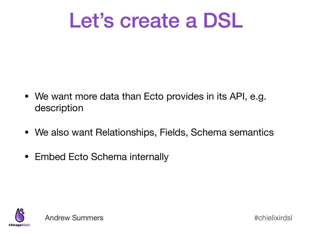 #chielixirdsl Andrew Summers Let's create a DSL...