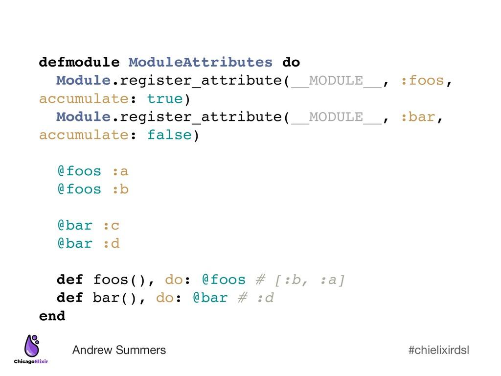 #chielixirdsl Andrew Summers defmodule ModuleAt...