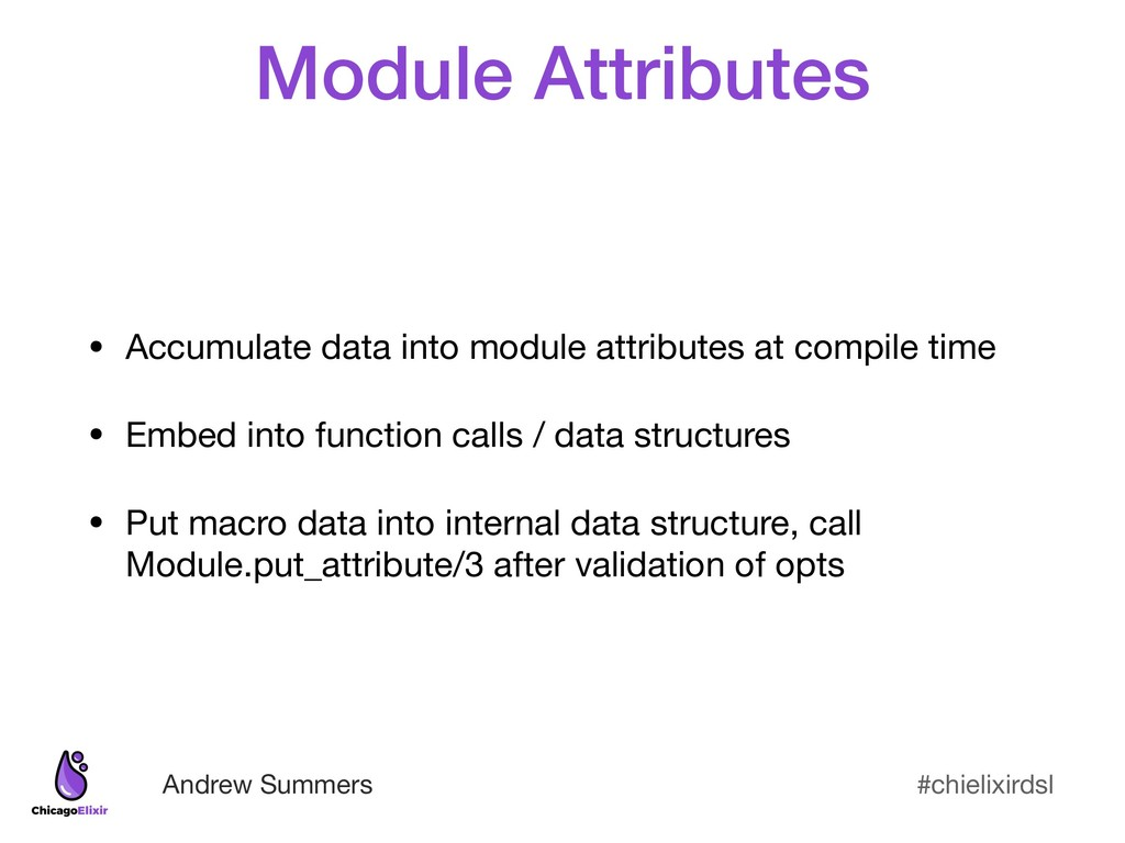 #chielixirdsl Andrew Summers Module Attributes ...