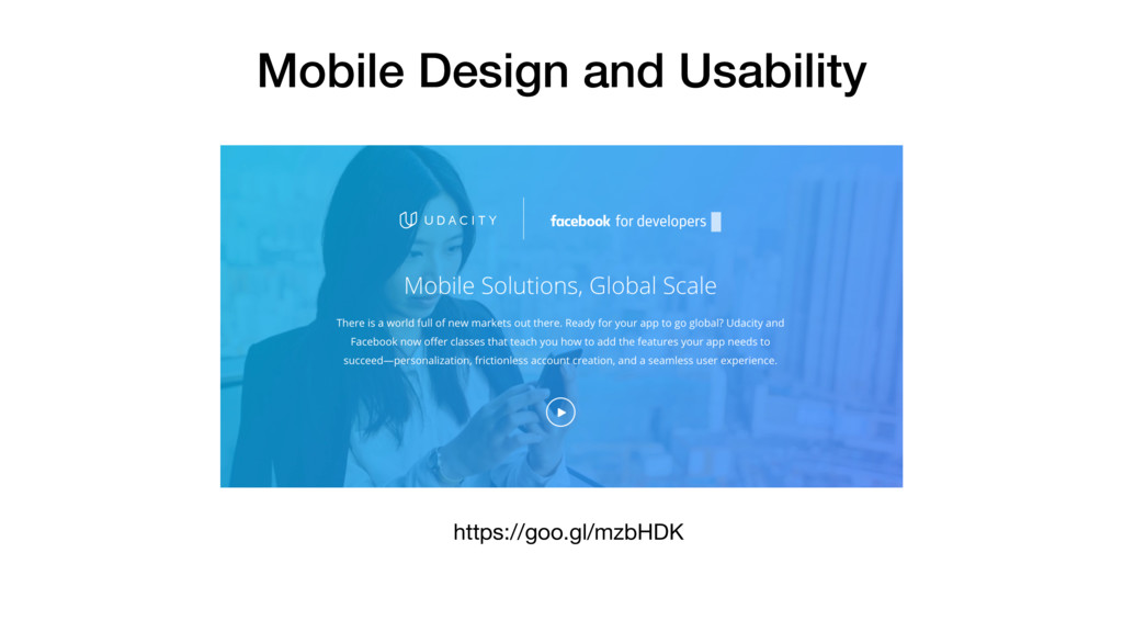 Mobile Design and Usability https://goo.gl/mzbH...
