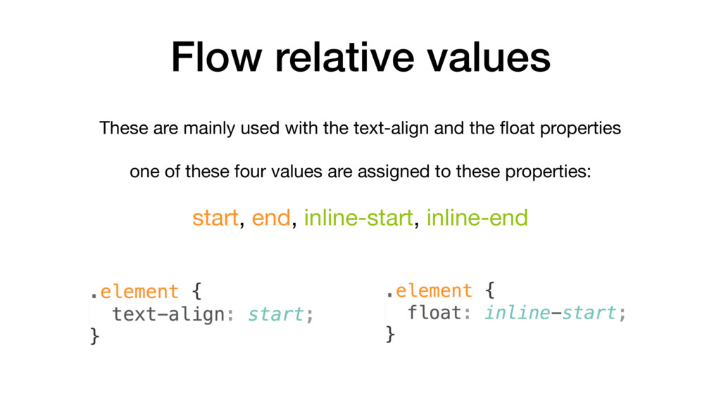 Flow relative values These are mainly used with...