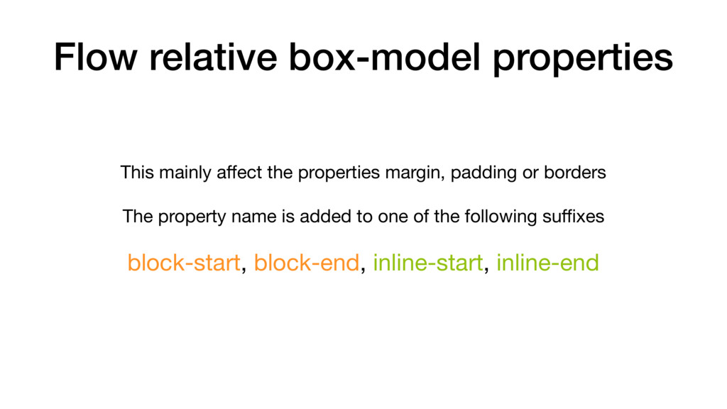 Flow relative box-model properties This mainly ...