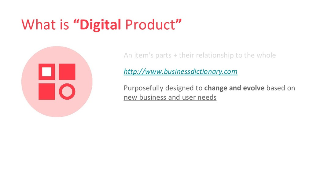 """What is """"Digital Product"""" An item's parts + the..."""