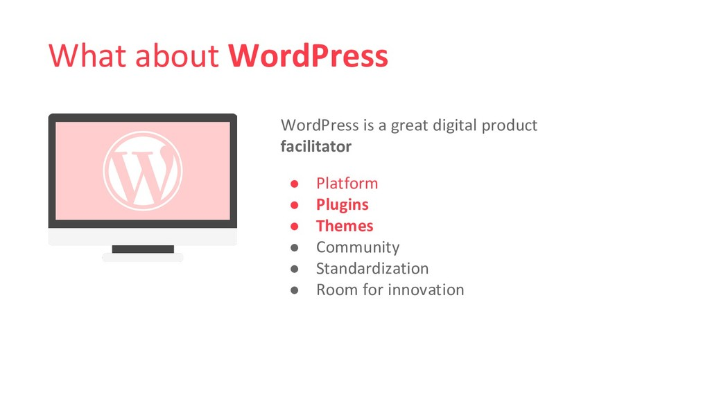What about WordPress WordPress is a great digit...