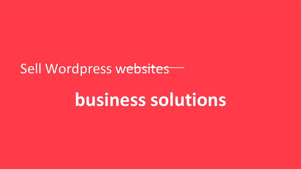 Sell Wordpress websites business solutions
