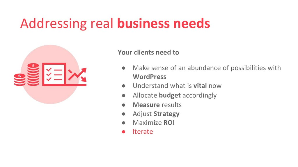 Addressing real business needs Your clients nee...