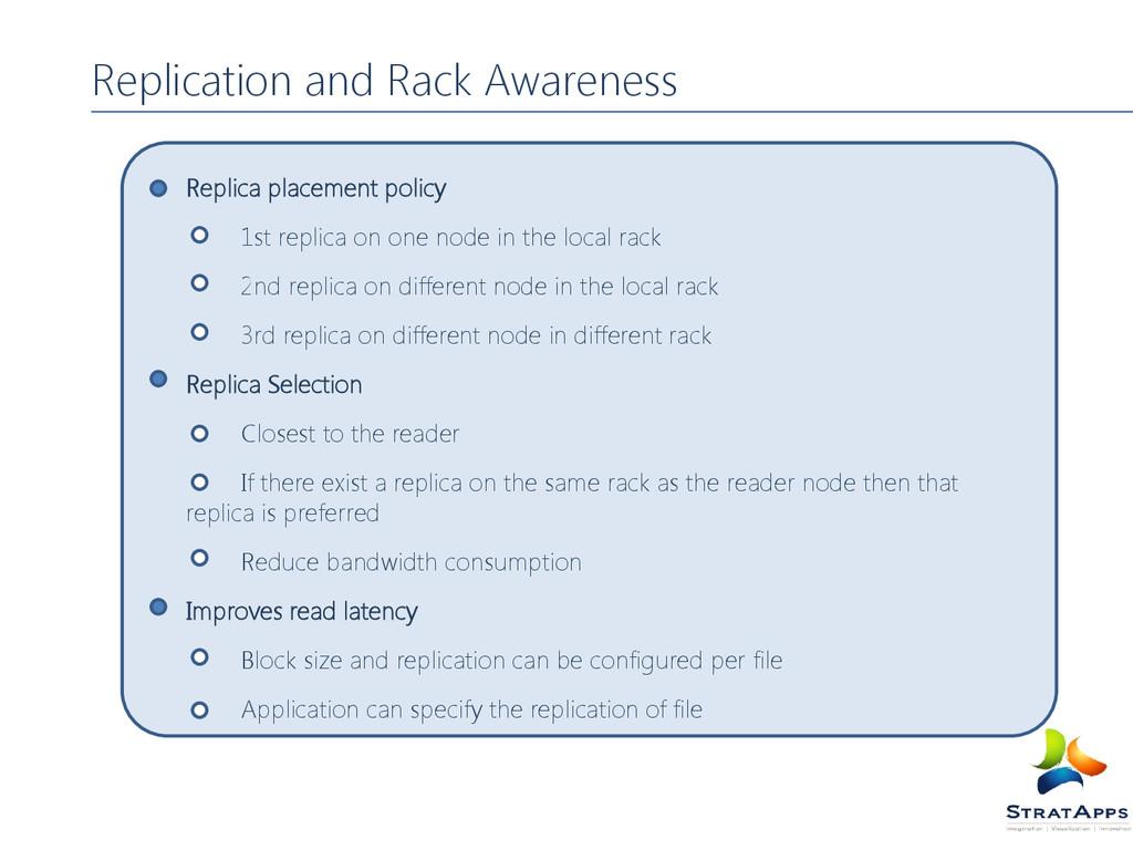 Replication and Rack Awareness Replica placemen...