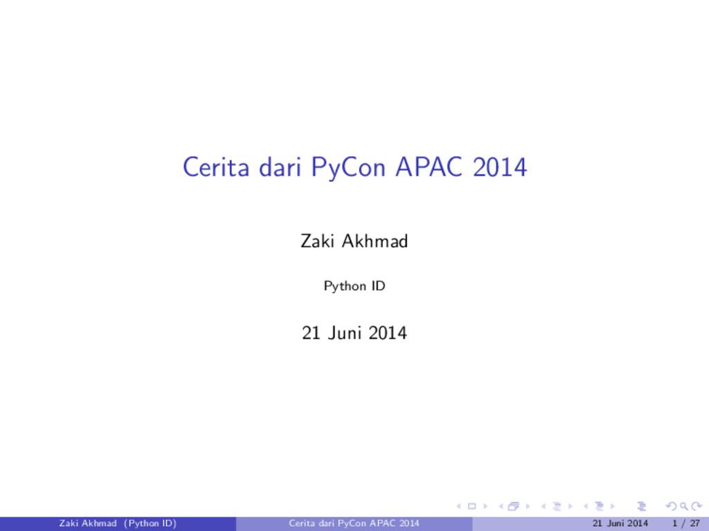 Cerita dari PyCon APAC 2014 Zaki Akhmad Python ...