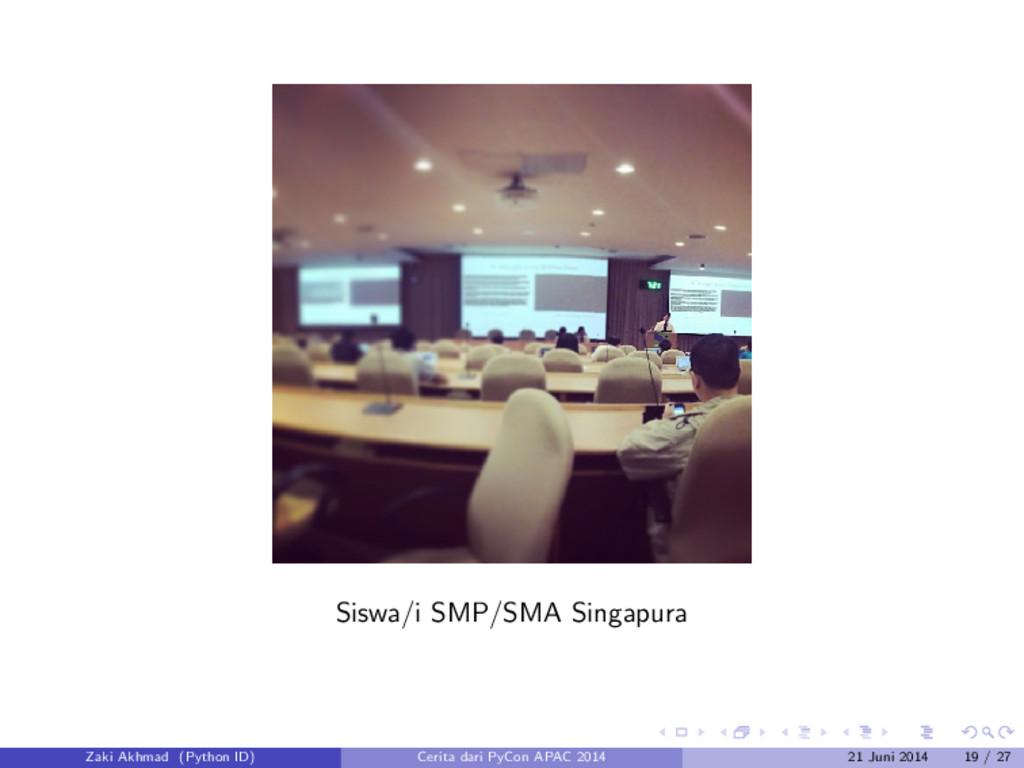 Siswa/i SMP/SMA Singapura Zaki Akhmad (Python I...