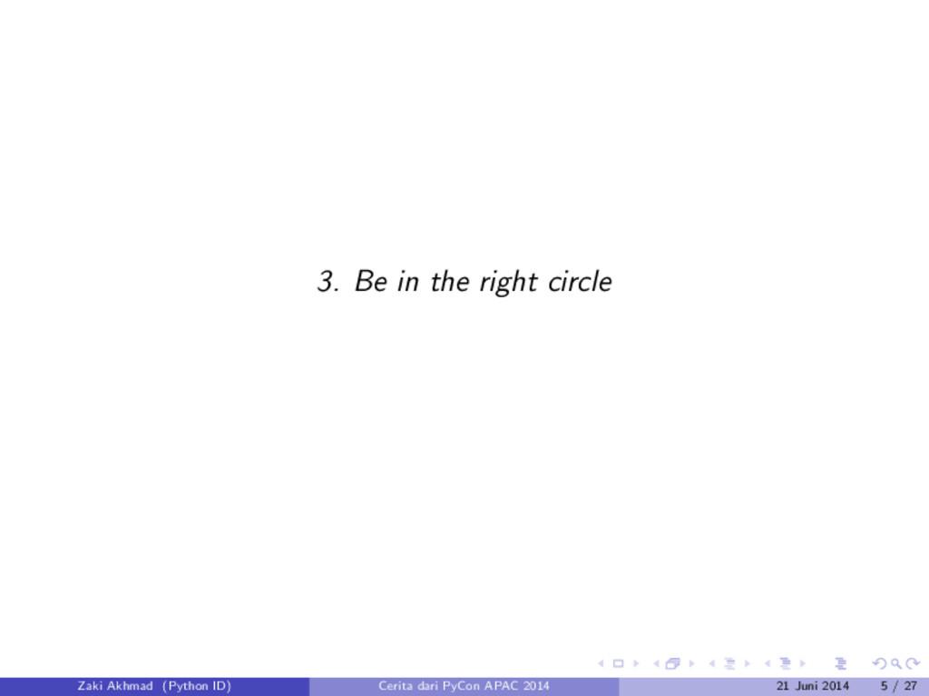 3. Be in the right circle Zaki Akhmad (Python I...
