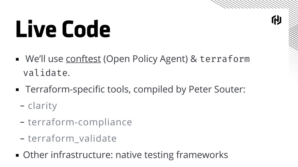 Live Code ▪ We'll use conftest (Open Policy Age...