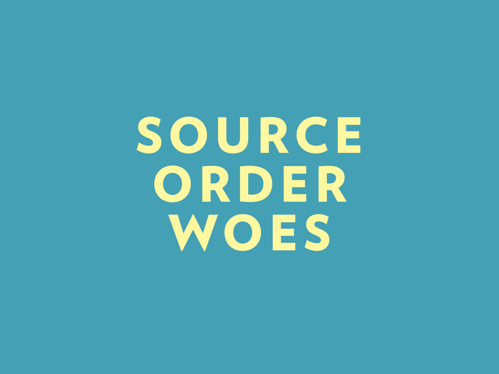 SOURCE ORDER