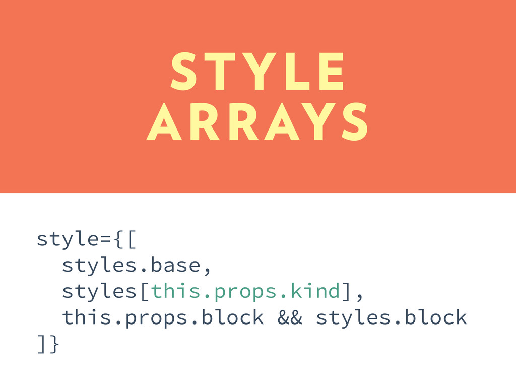 style={[ styles.base, styles[this.props.kind], ...