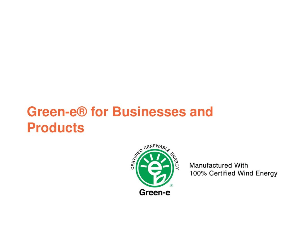 Green-e® for Businesses and Products