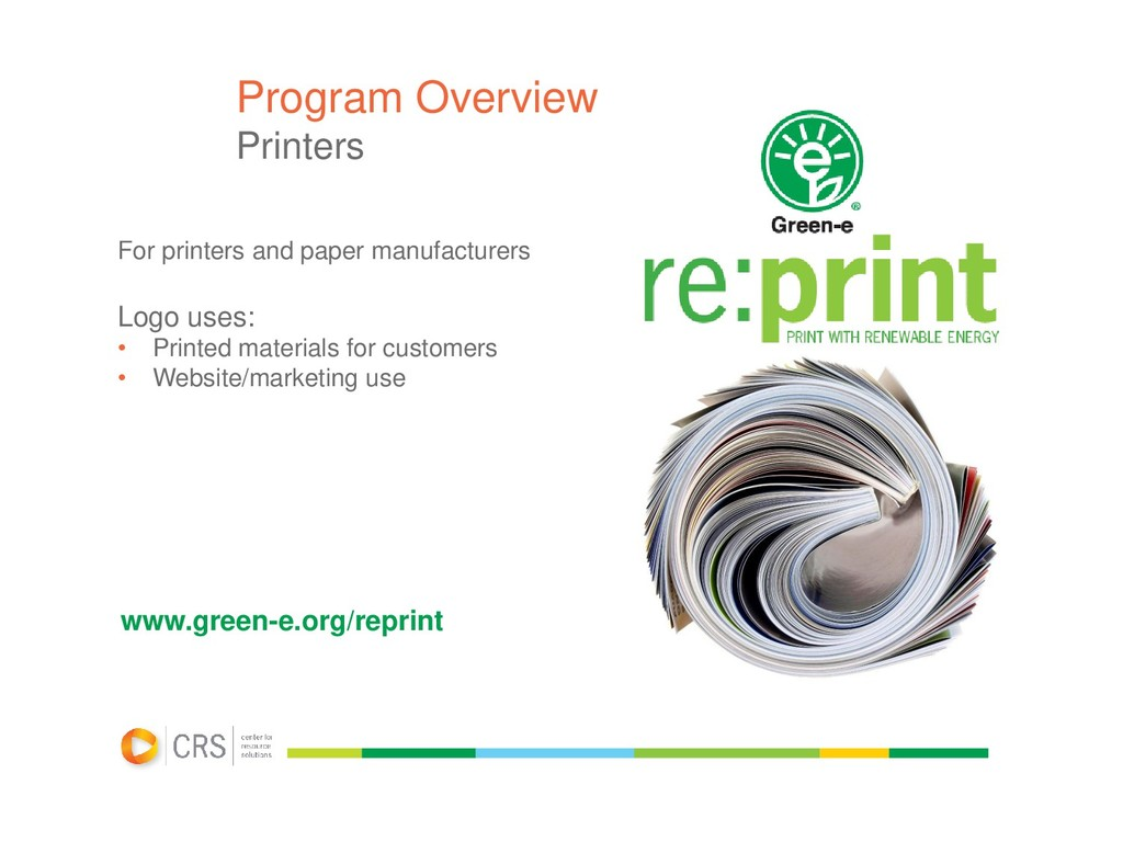 Program Overview Printers For printers and pape...