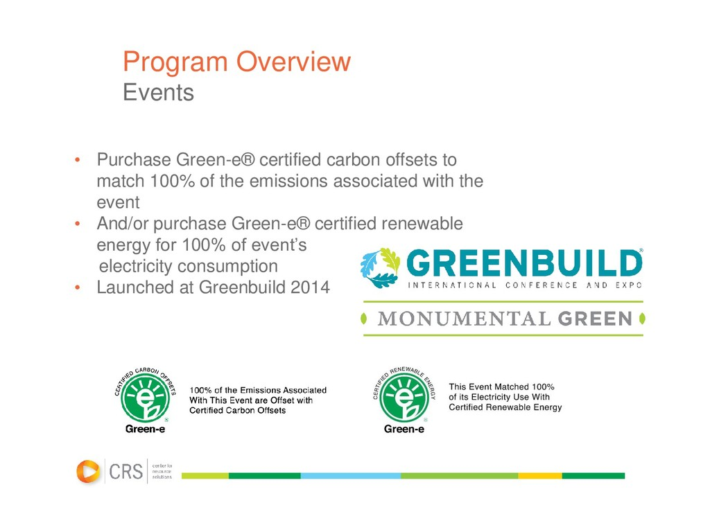 Program Overview Events • Purchase Green-e® cer...