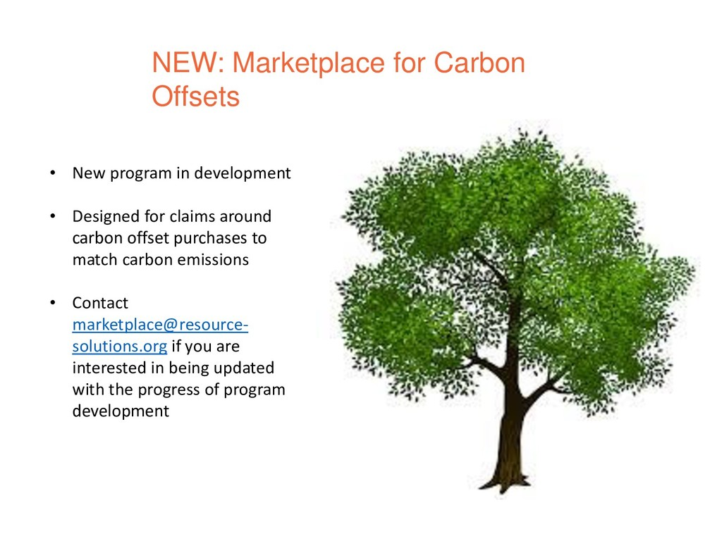 NEW: Marketplace for Carbon Offsets • New progr...