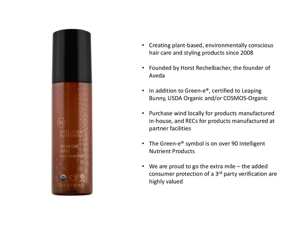 • Creating plant-based, environmentally conscio...