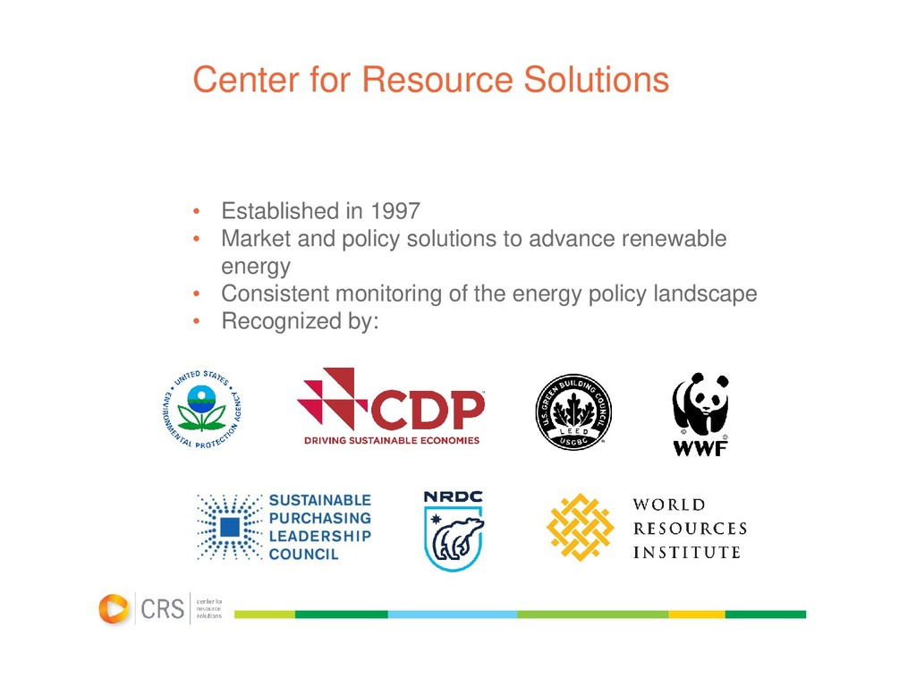 Center for Resource Solutions • Established in ...