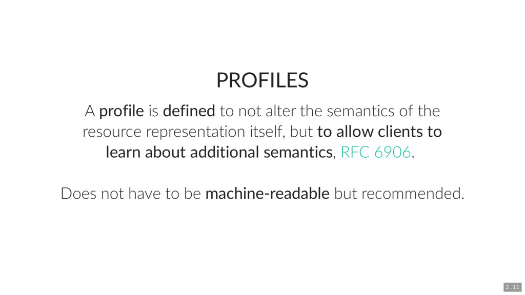 PROFILES A profile is defined to not alter the ...