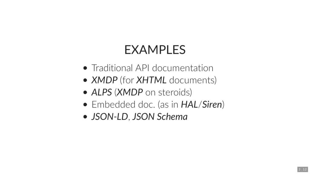 EXAMPLES Traditional API documentation XMDP (fo...
