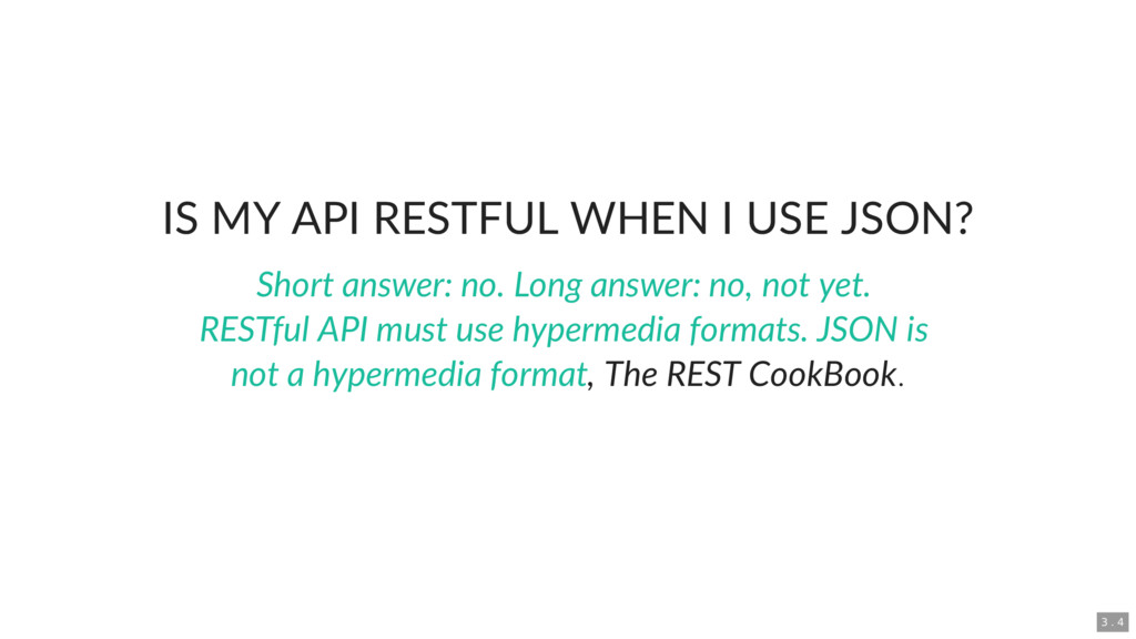 IS MY API RESTFUL WHEN I USE JSON? , The REST C...
