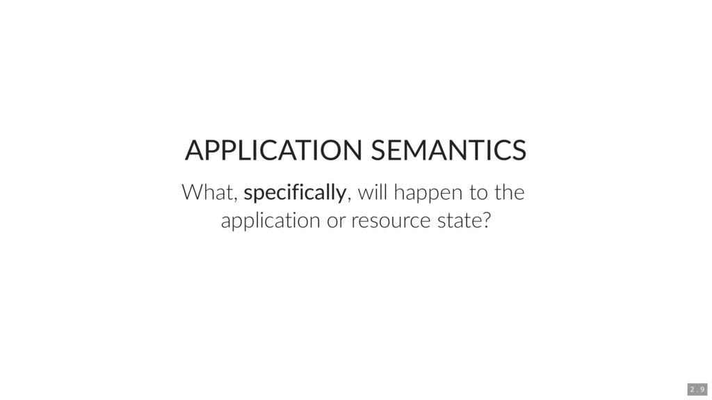 APPLICATION SEMANTICS What, specifically, will ...