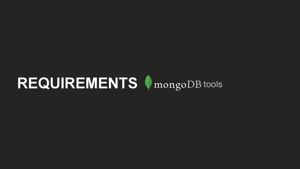 REQUIREMENTS tools