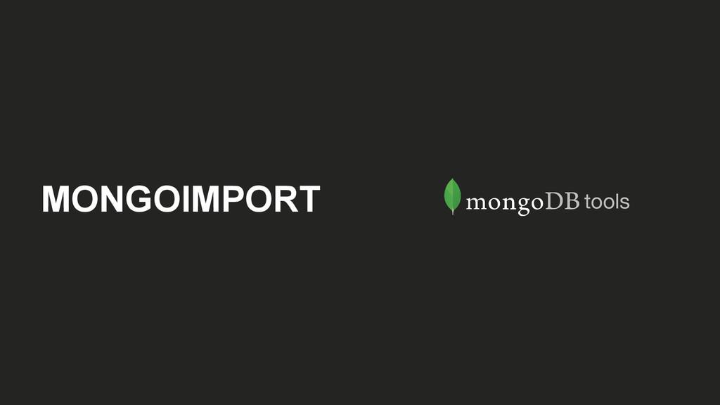 MONGOIMPORT tools