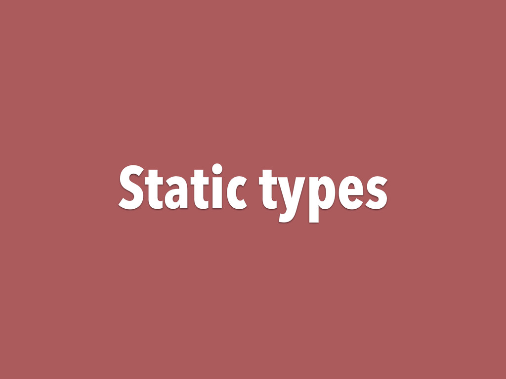 Static types