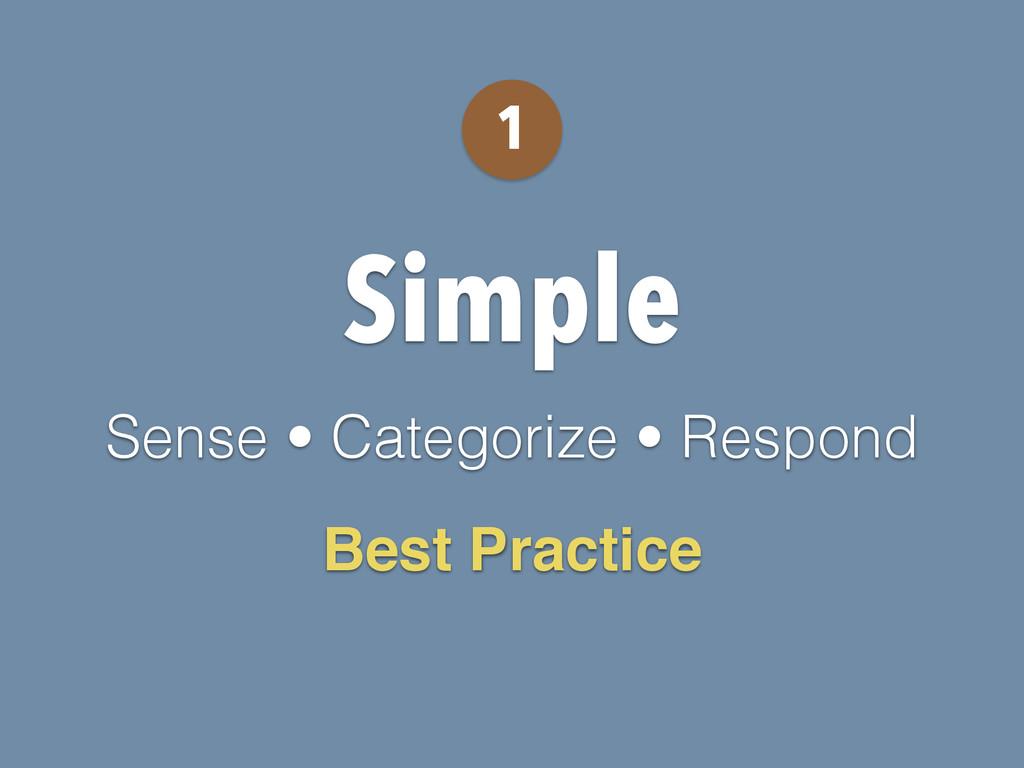 Simple Sense • Categorize • Respond 1 Best Prac...