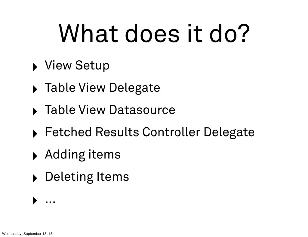 What does it do? ‣ View Setup ‣ Table View Dele...