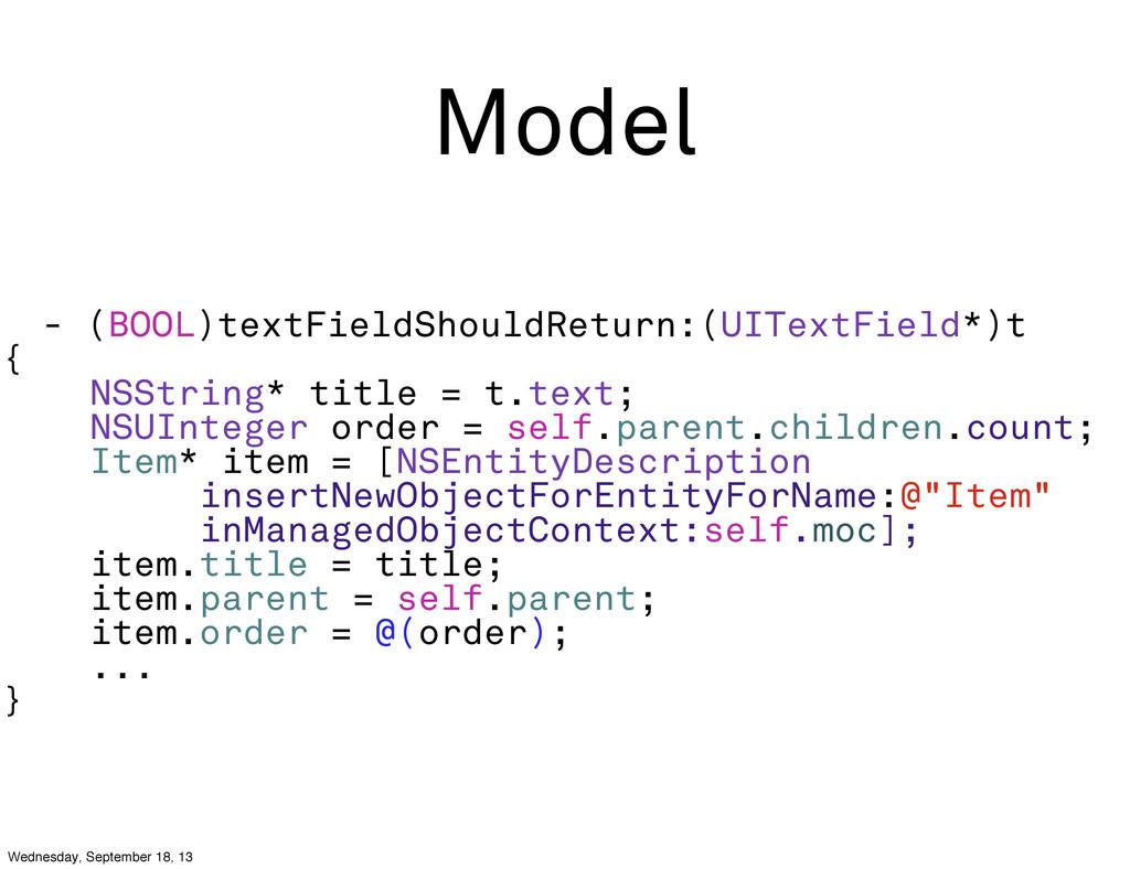 Model - (BOOL)textFieldShouldReturn:(UITextFiel...