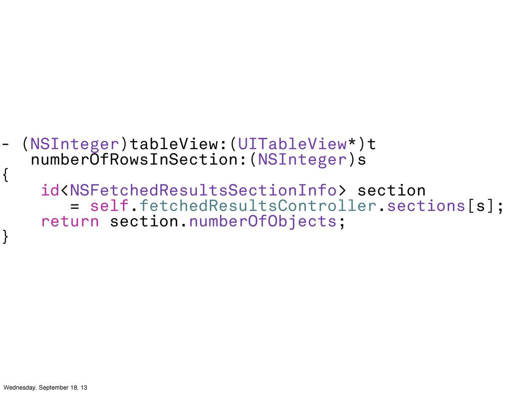 - (NSInteger)tableView:(UITableView*)t numberOf...
