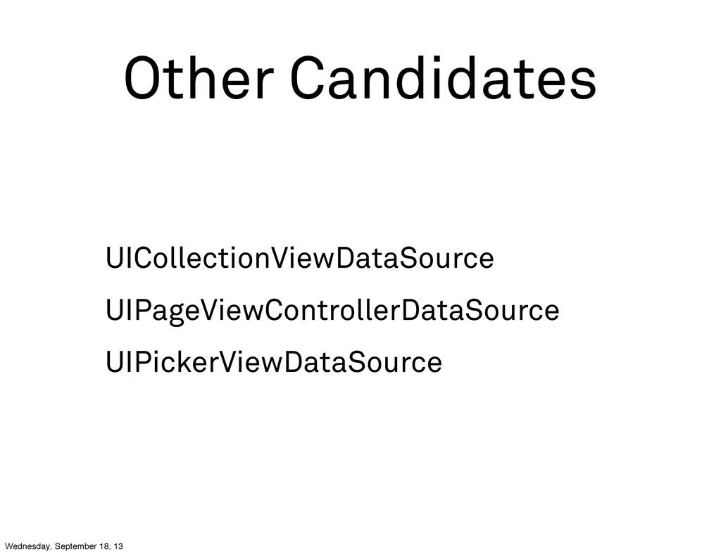 Other Candidates UICollectionViewDataSource UIP...