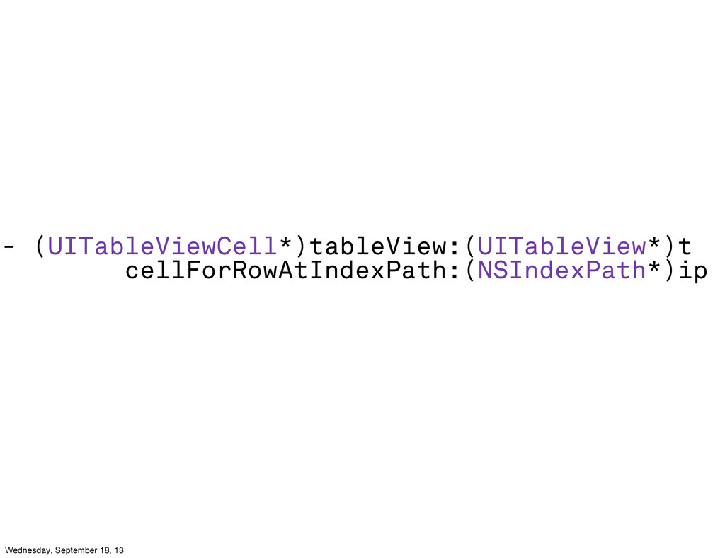 - (UITableViewCell*)tableView:(UITableView*)t c...