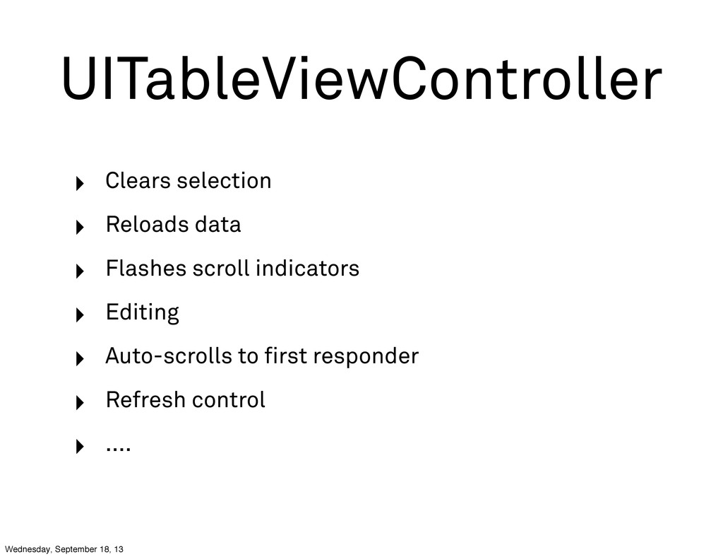 UITableViewController ‣ Clears selection ‣ Relo...