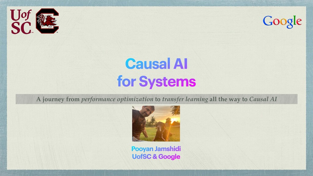 Causal AI for Systems A journey from performanc...