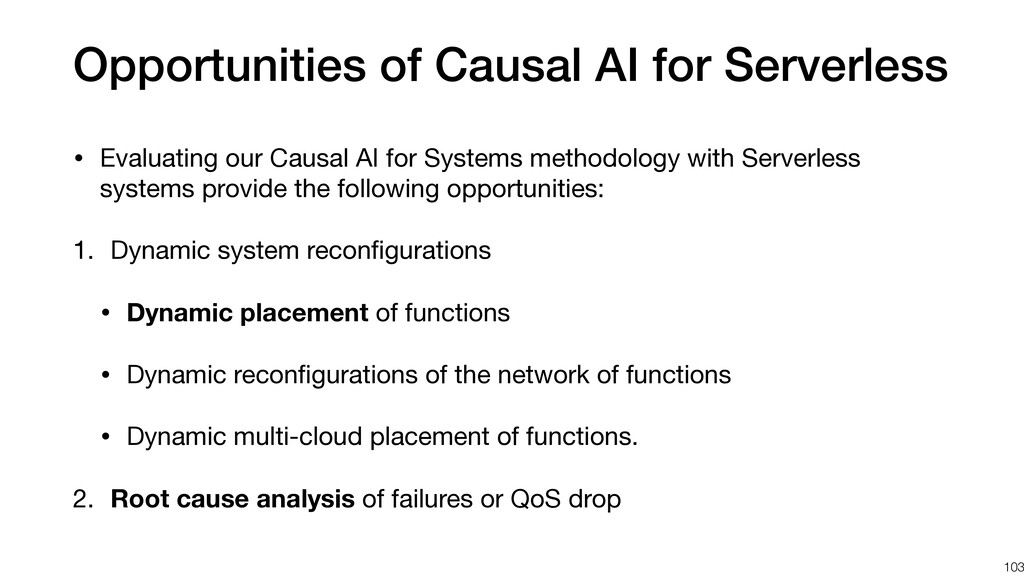 Opportunities of Causal AI for Serverless • Eva...