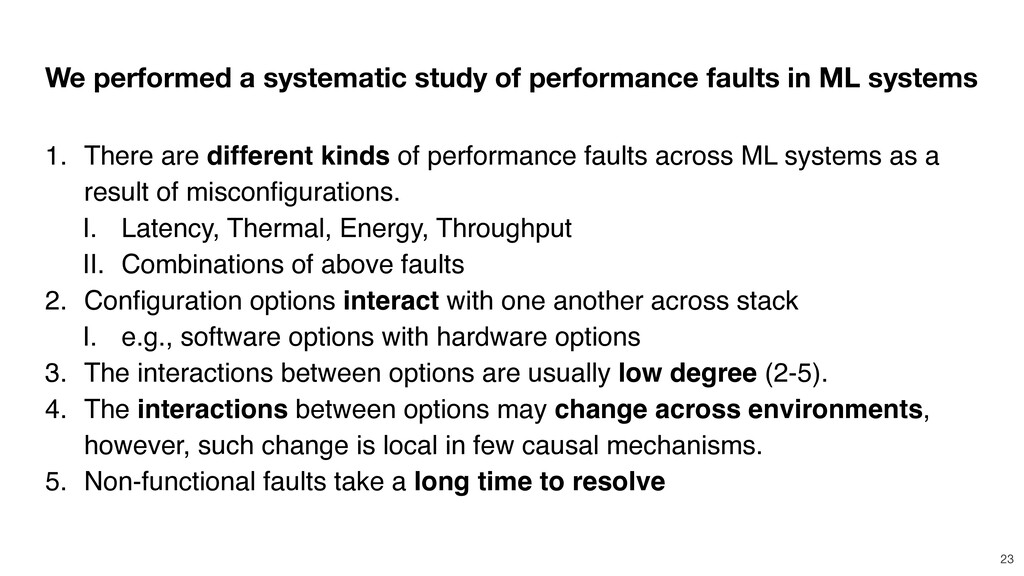We performed a systematic study of performance ...