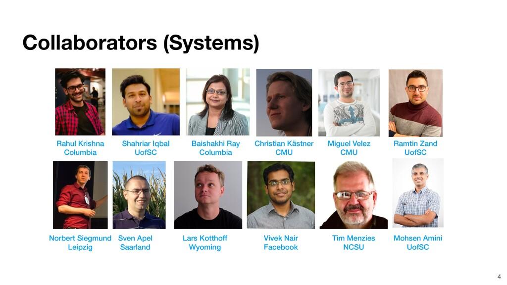 Collaborators (Systems) 4 Rahul Krishna Columbi...