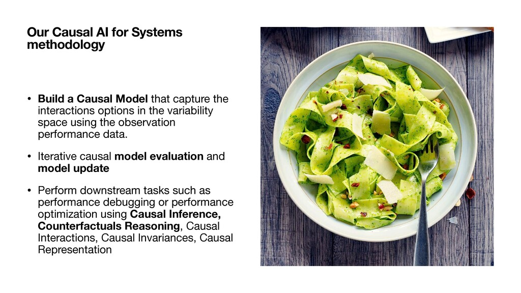 • Build a Causal Model that capture the interac...
